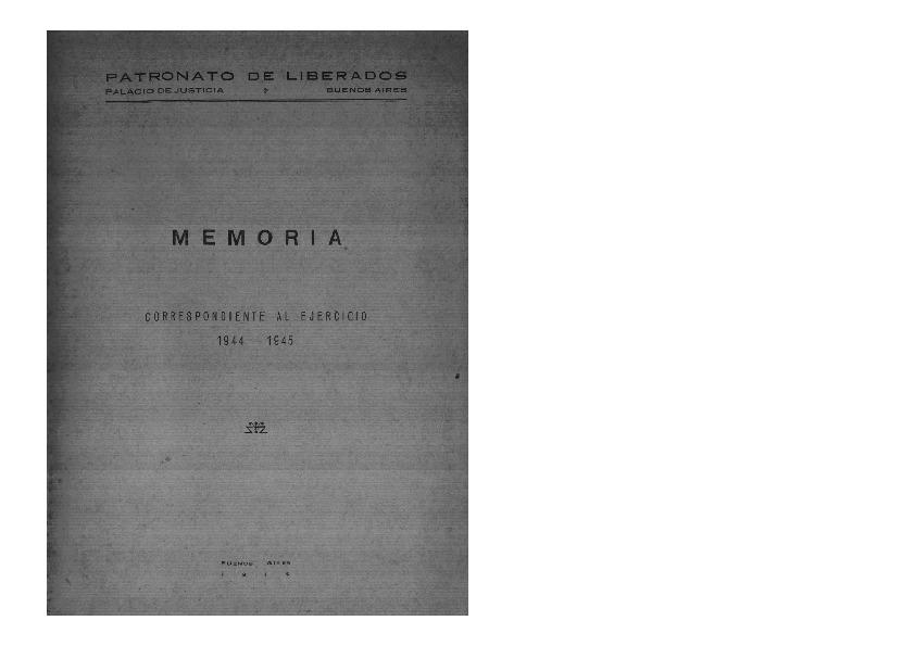 http://archivos-desarrollopolcrim.bibliotecadigital.gob.ar/ArchivoPenitenciario2/patronato-liberados_memoria-1944-1945_1945.pdf