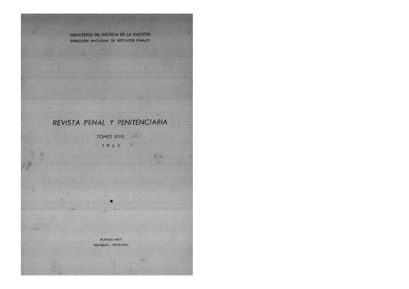http://archivos-desarrollopolcrim.bibliotecadigital.gob.ar/ArchivoPenitenciario2/revista-penal-penitenciaria_a18_n70_1953.pdf