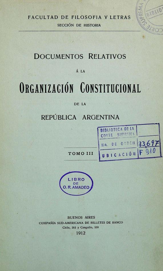 Documentos relativos a la organización constitucional de la República Argentina