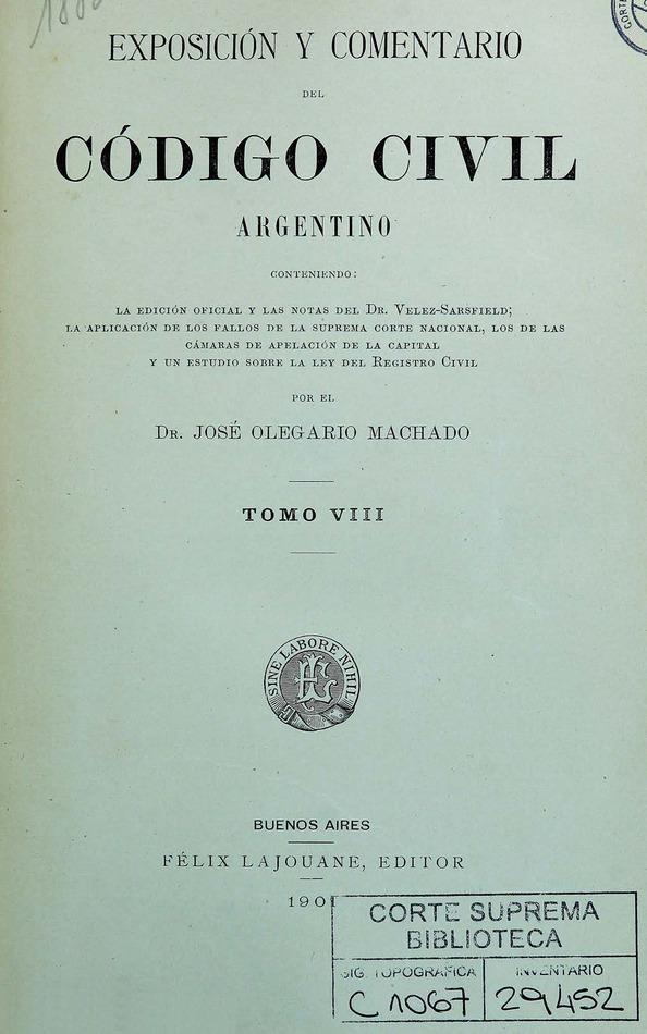 Exposición y comentario del Código Civil Argentino