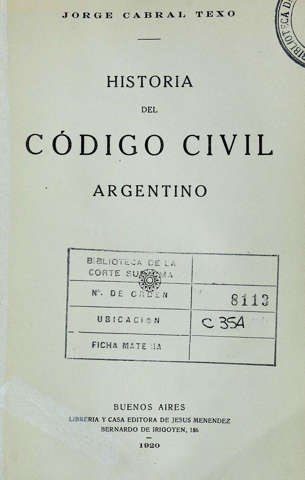 Historia del Código Civil Argentino