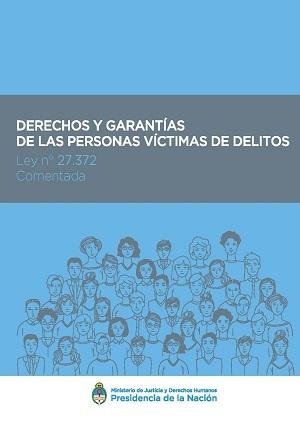 Derechos y garantías de las personas víctimas de delitos